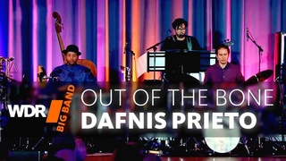 Dafnis Prieto feat. by WDR BIG BAND: Out Of The Bone