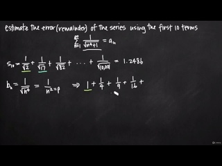 [36 Sequences & Series - Comparison tests] 339 Error or remainder of a series