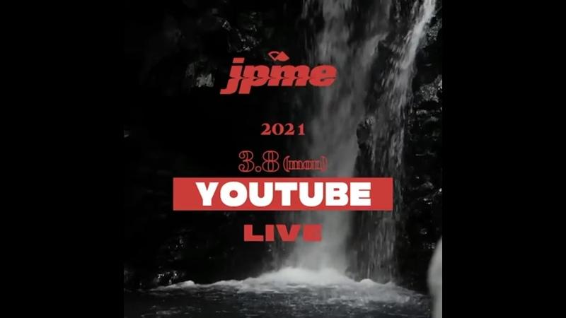 [Instagram] Official JPME 05.03.21