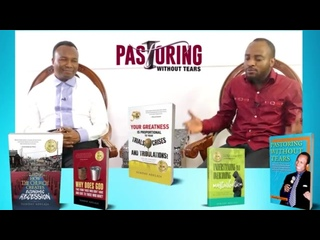 EPISODE 16 - THE HEART OF A MINISTER-A MAN OF BURDEN PASTORING WITHOUT TEARS WITH 2018-11-30