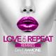Ringtone - Dave Ramone feat. Minelli–Love on Repeat (Filatov & Karas Radio Edit)
