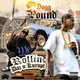Tha Dogg Pound, Daz Dillinger, Kurupt feat. Kaydence - We Rollin