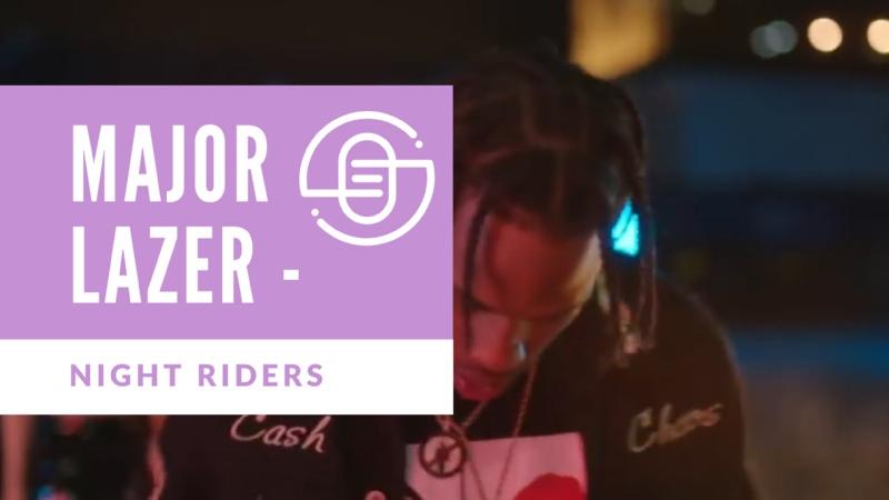 Major Lazer Night Riders ft Travis Scott 2 Chainz Pusha T Mad Cobra Official Music Video EZ SOUND