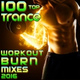 Workout Trance - EDM Dubstep Cross Training Trance Infusion, Pt. 30