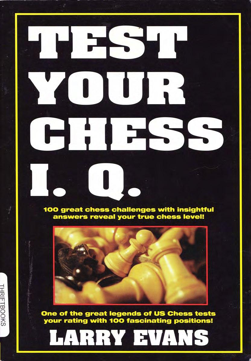 Test Your Chess I.Q by Larry Evans PDF Z3WkF2lrzok