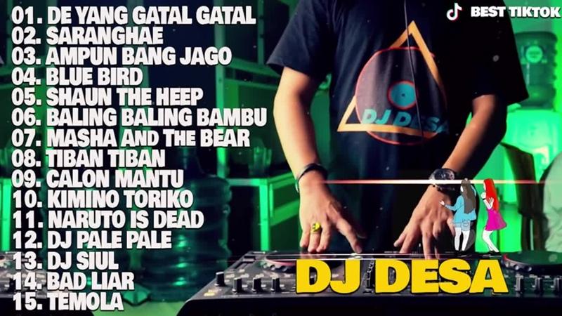 DJ DESA Full Album 2020 💛 DJ TIK TOK REMIX TERBARU 2020 VIRAL DJ DE YANG GATAL GATAL SA