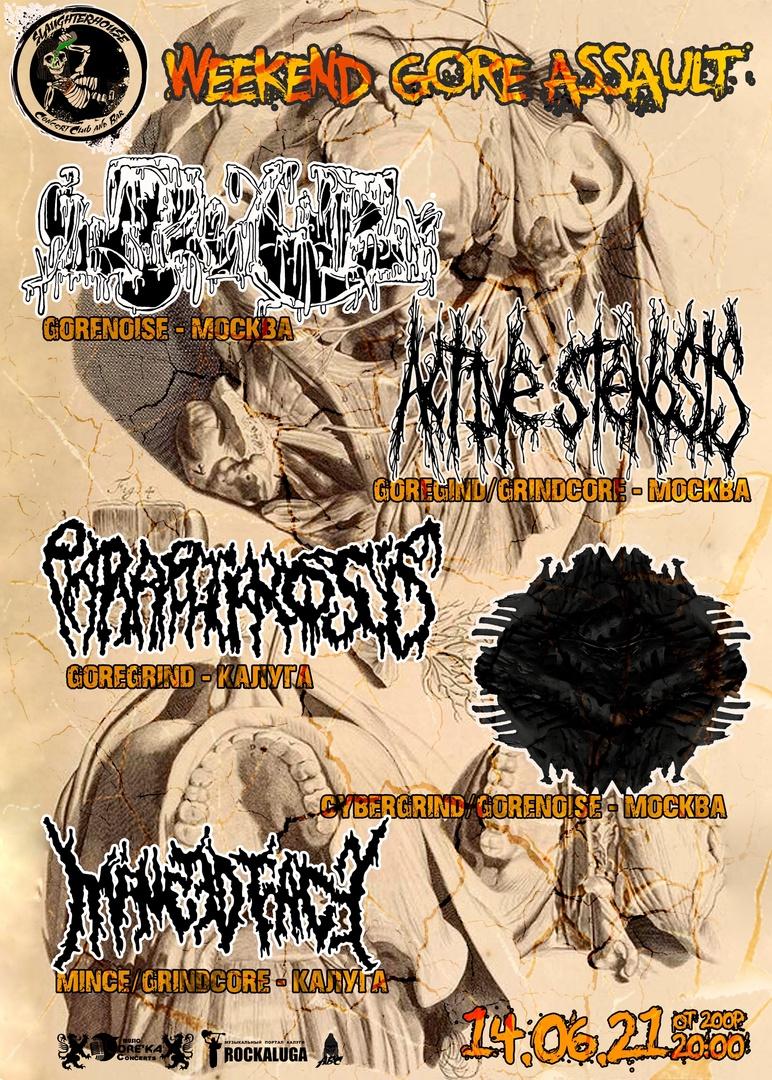 Афиша Калуга Weekend Gore Assault / 14.06.21 / SlaughterHouse