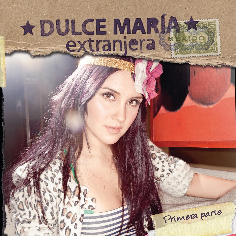 Dulce María album Extranjera - Primera Parte