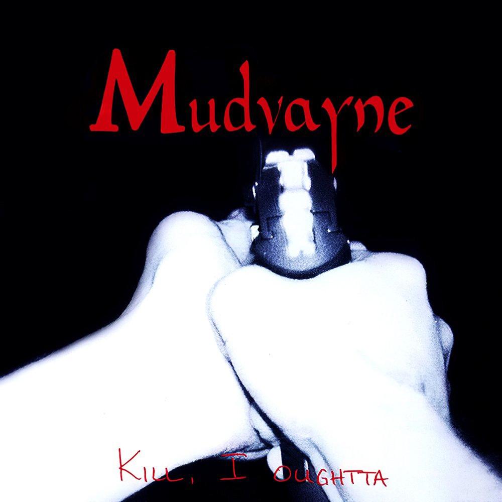 Mudvayne album Kill, I Oughtta