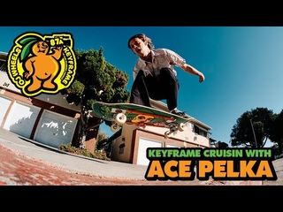 KeyFrame Cruisin With Ace Pelka aka 'Slappy Redz' | OJ Wheels