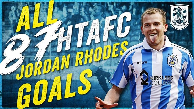 👏 EVERY JORDAN RHODES GOAL FOR HUDDERSFIELD TOWN