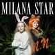 Milana Star - Лучшая подруга