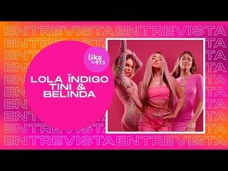 """""""Ojalá podamos cantar 'Niña de la Escuela' en vivo juntas"""" - Lola Índigo, TINI & Belinda en FM Like"""