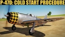 P-47D Thunderbolt: Cold Start Tutorial | DCS WORLD