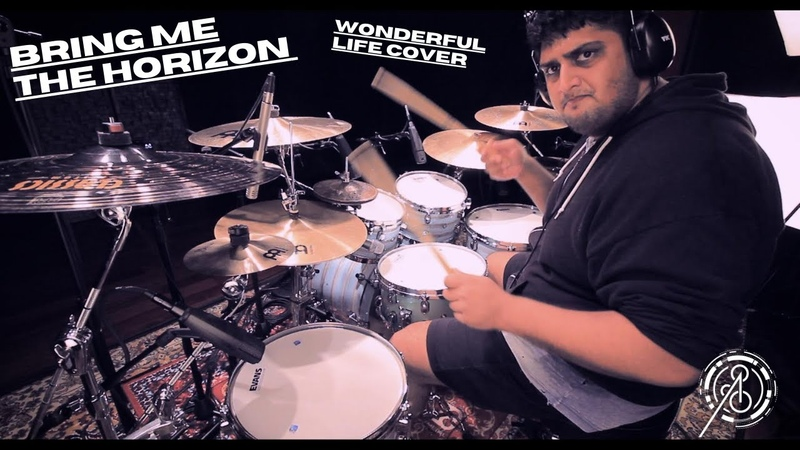 Anup Sastry BMTH Wonderful Life Drum Cover