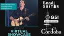 Lead Guitar Virtual Showcase II hosted by GSI Foundation and Cordoba - featuring Zach Filkins