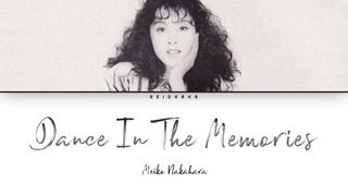 Meiko Nakahara (中原めいこ) - Dance in the memories [Lyrics Eng/Rom/Kan]