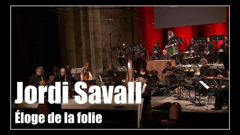 Erasme de Rotterdam Éloge de la folie Jordi Savall