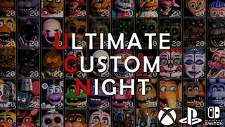 Ultimate Custom Night - Console Versions
