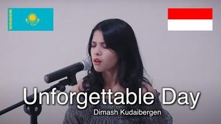 Dimash Kudaibergen - Unforgettable Day/ұмытылмас күн [Kazakh+Indonesian] Rimar's Cover