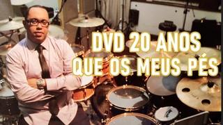 QUE OS MEUS PÉS - DVD 20 ANOS - CLEVERSON SILVA