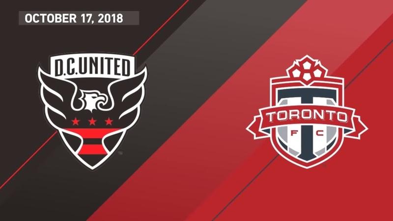 HIGHLIGHTS: Toronto FC at DC United   October 17, 2018