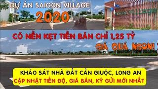 CẬP NHẬT BDS NHÀ ĐẤT LONG AN 2020 • Dự án Saigon Village • Đất Nền Cần Giuộc ★Vuong Realtor