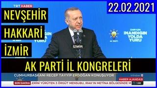 Ak Parti 7. Olağan İzmir, Hakkari, Nevşehir il Kongresi