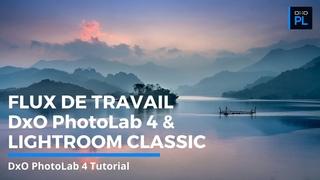 Découvrez le renouveau du flux de travail avec Lightroom Classic et DxO PhotoLab 4