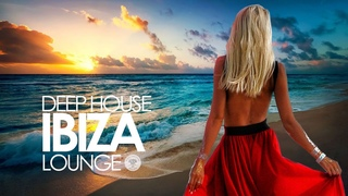 Deep House 2019 (Ibiza Sunset Lounge Mix) LBLV scam