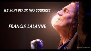 Francis Lalanne - Ils sont Beaux nos Sourires