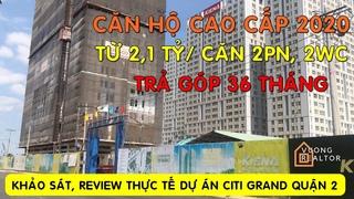 DỰ ÁN CITI GRAND KIẾN Á 2020 - REVIEW THỰC TẾ CĂN HỘ QUẬN 2 ★Vuong Realtor