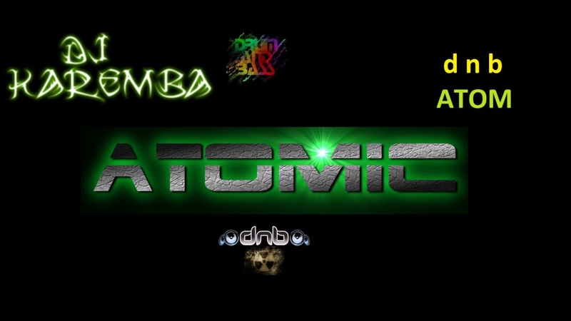 Drum´n´ bass atomic dnb atom