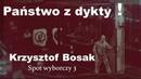 PAŃSTWO Z DYKTY! | Krzysztof Bosak 🇵🇱 Spot wyborczy nr 3