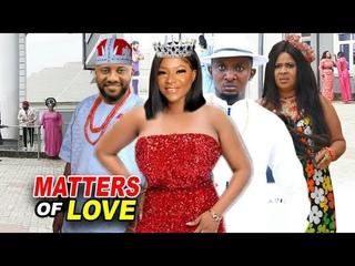 MATTERS OF LOVE FULL Season 1&2 - NEW MOVIE Destiny Etiko & Yul Edochie 2020 Latest Nigerian Movie
