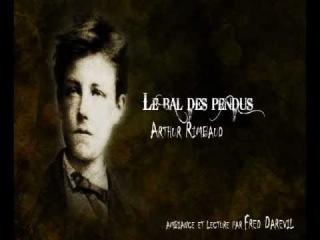 Arthur Rimbaud - Le bal des pendus